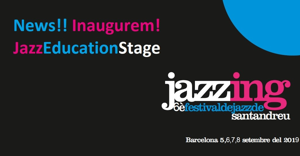 We inaugurate the Jazz Education Stage – Jazzing Festival